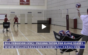 Bill Ferguson - Passing Tutor for Float Serves