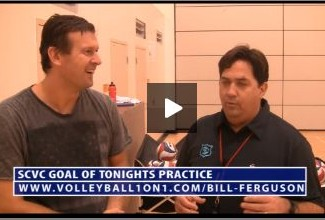 Bill Ferguson SCVC Goal of Tonights Volleyball Practice
