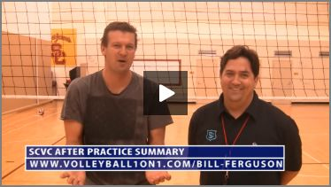 Bill Ferguson SCVC Volleyball Practice Reviewed