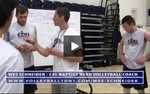 Cal Baptist Mens Volleyball Practice Wrap Up with Wes Schneider