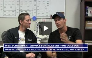 Conversations from the Office - Wes Schneider Advice For Players Looking to Play College Volleyball