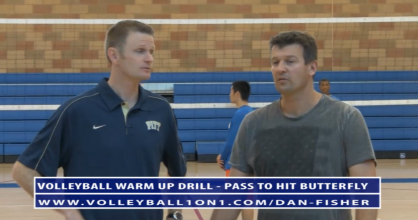 Dan Fisher Warm Up Volleyball Drills - Pass To Hit Butterfly Volleyball Drill
