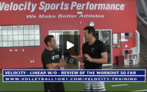 Review of Workout Thus Far - Velocity Volleyball Workout 1 - Linear