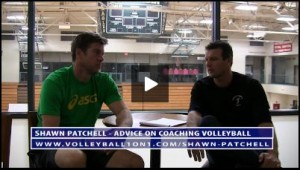 Shawn Patchell Volleyball Coaching Advice for Coaches