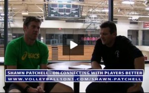 Shawn Patchell Volleyball Coaching Advice on Connecting with Players