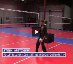 Stein Metzger Volleyball Series Setting Footwork
