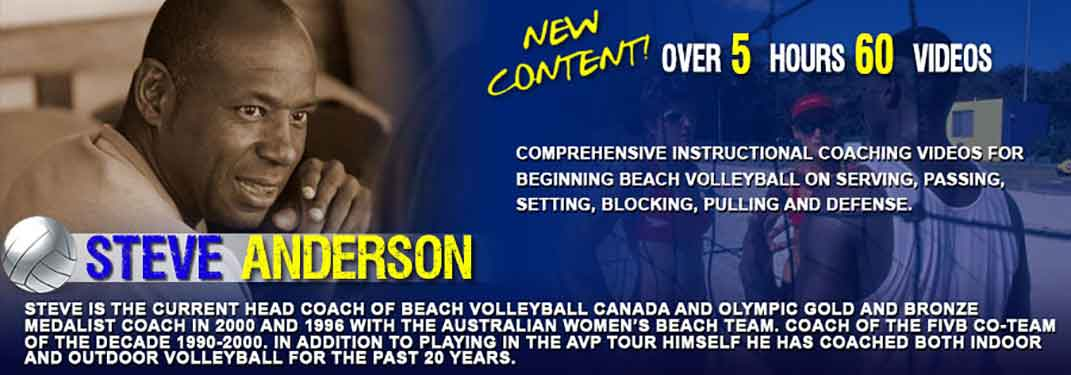 Steve Anderson - Gold Medal Beach Volleyball Coach, Over 5 Hours Content Featuring the Coaching of Beach Volleyball skills, Beach Volleyball Drills and Beach Volleyball Coaching.