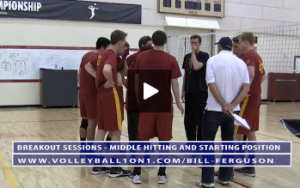 Bill Ferguson - Breakout Sessions - Middle Hitter Starting Position