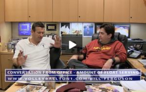 Bill Ferguson - Conversation From Office - Amount of Float Serving