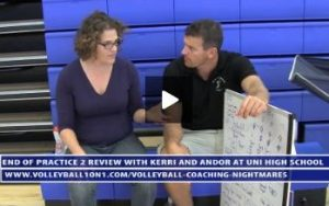 End of Volleyball Practice 2 Summary and Review with Kerri and Andor at Uni High School