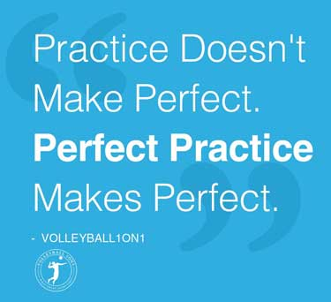 Practice Doesn't Make Perfect. Perfect Pratice Makes Perfect.
