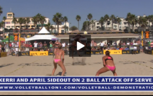 Volleyball Demonstration - Kerri Walsh and April Ross - Sideout Off Two Ball Attack Off Serve, April Spiking
